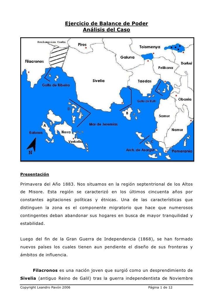 Ejercicio de Balance de Poder                                Análisis del Caso     Presentación  Primavera del Año 1883. N...