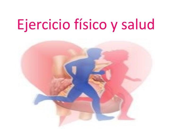 Ejercicio físico y salud