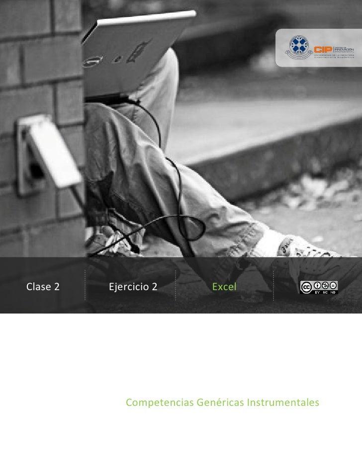 Clase 2   Ejercicio 2        Excel             Competencias Genéricas Instrumentales