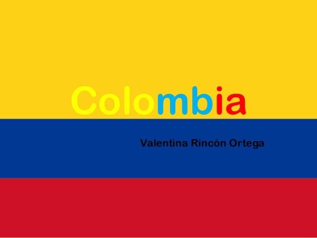 Colombia   Valentina Rincón Ortega