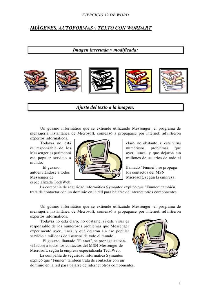 EJERCICIO 12 DE WORDIMÁGENES, AUTOFORMAS y TEXTO CON WORDART                         Imagen insertada y modificada:       ...