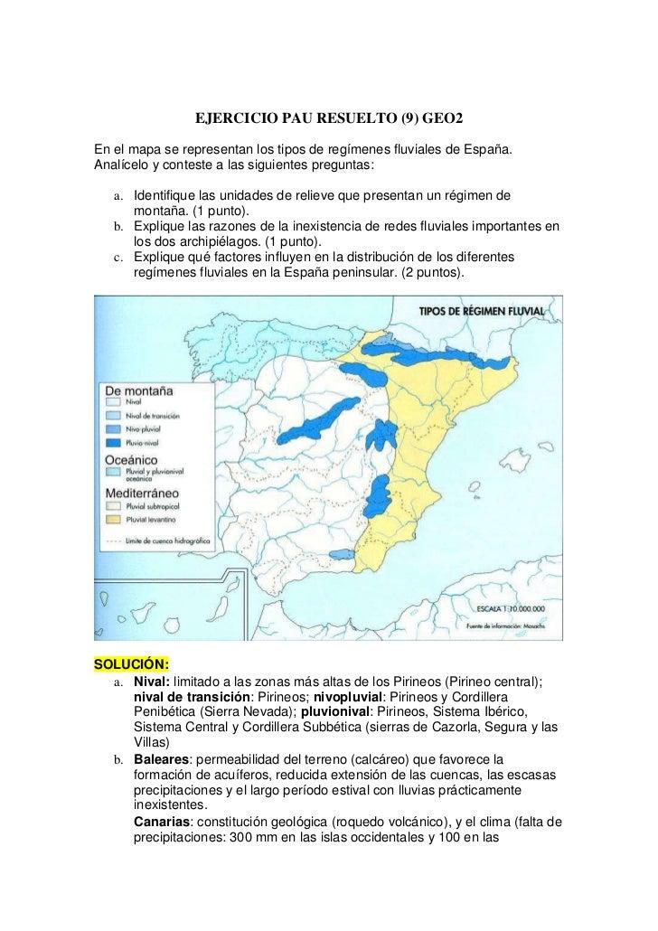 EJERCICIO PAU RESUELTO (9) GEO2En el mapa se representan los tipos de regímenes fluviales de España.Analícelo y conteste a...