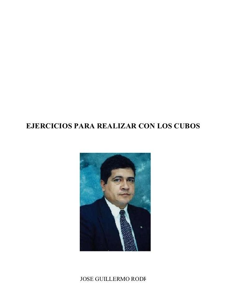 EJERCICIOS PARA REALIZAR CON LOS CUBOS