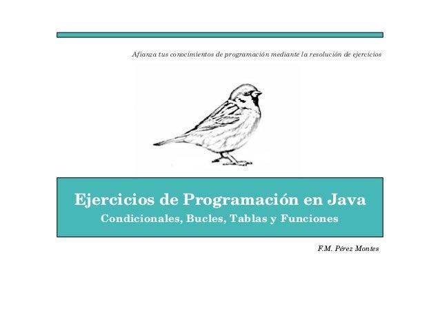 Afianza tus conocimientos de programación mediante la resolución de ejercicios  Ejercicios de Programación en Java  Condic...