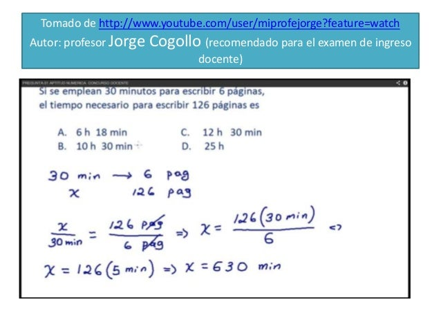 Tomado de http://www.youtube.com/user/miprofejorge?feature=watch Autor: profesor Jorge Cogollo (recomendado para el examen...