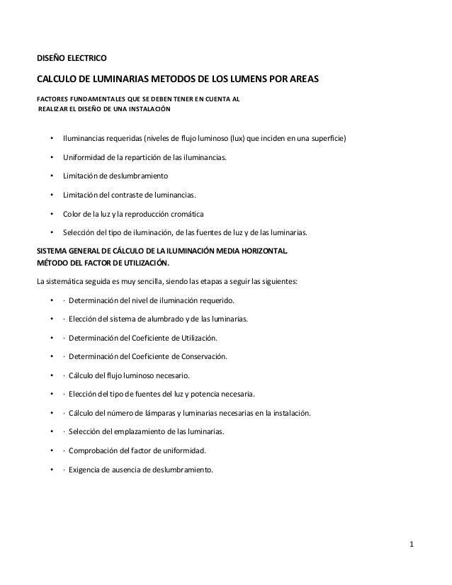 1  DISEÑO ELECTRICO  CALCULO DE LUMINARIAS METODOS DE LOS LUMENS POR AREAS  FACTORES FUNDAMENTALES QUE SE DEBEN TENER EN C...