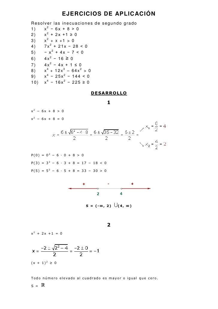 EJERCICIOS DE APLICACIÓN<br />Resolver las inecuaciones de segundo grado<br />x2 − 6x + 8 > 0 <br />x2 + 2x +1 ≥ 0 <br />x...