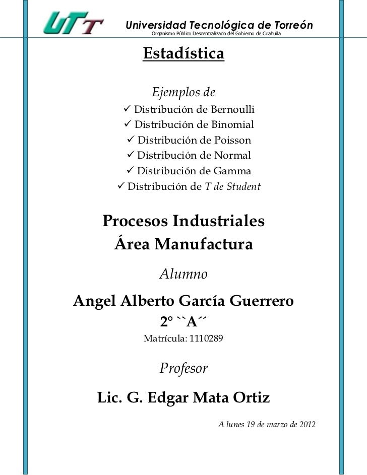 Universidad Tecnológica de Torreón            Organismo Público Descentralizado del Gobierno de Coahuila          Estadíst...