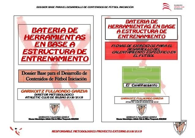 RESPONSABLE METODOLOGICO PROYECTO EXTERNO 2008/2009RESPONSABLE METODOLOGICO PROYECTO EXTERNO 2008/2009DOSSIER BASE PARA EL...