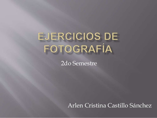 2do Semestre Arlen Cristina Castillo Sánchez