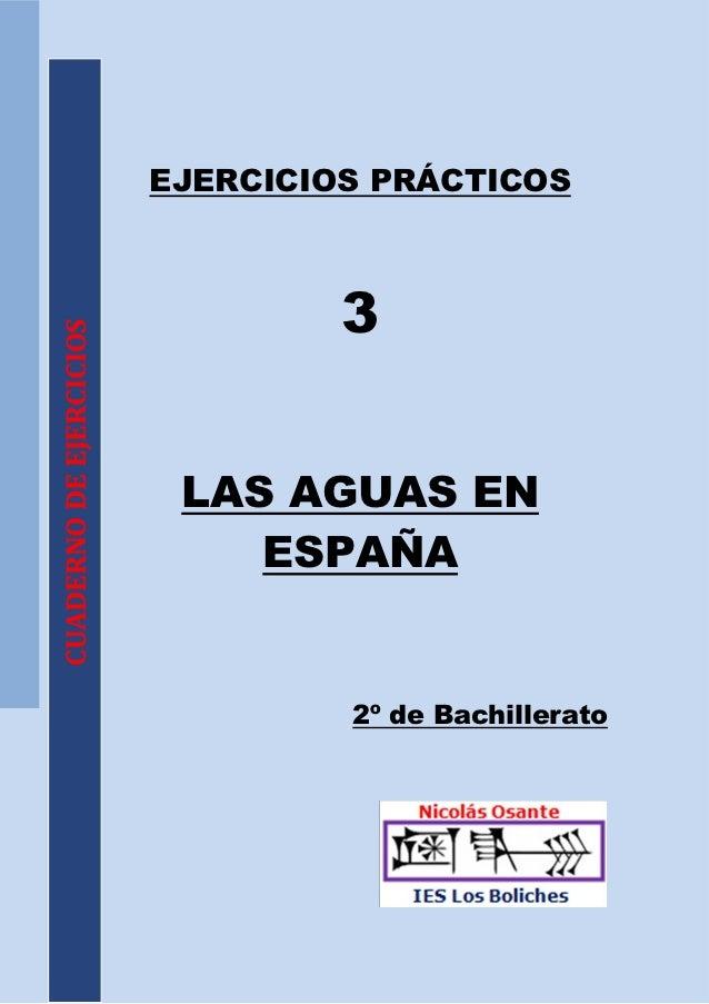 Ejercicios de HIDROGRAFÍA y exámenes PAU Andalucía.