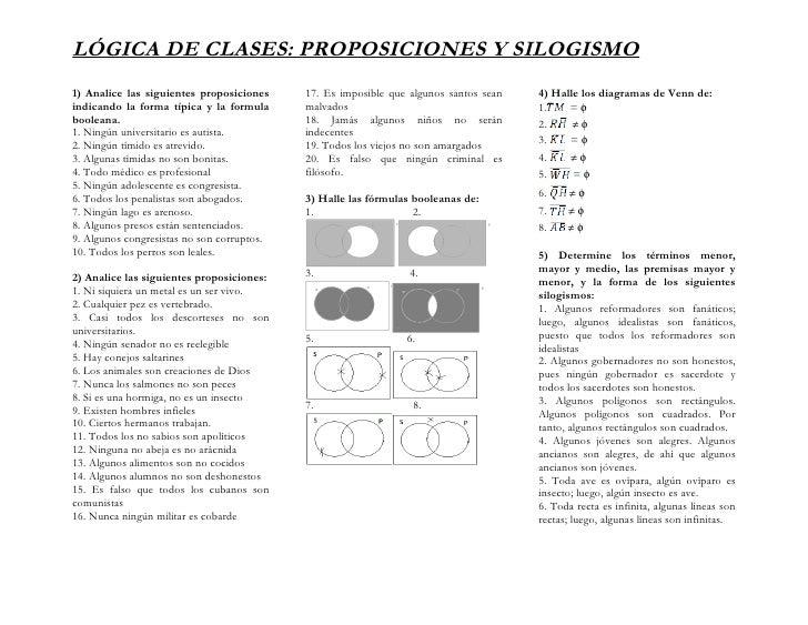 LÓGICA DE CLASES: PROPOSICIONES Y SILOGISMO 1) Analice las siguientes proposiciones     17. Es imposible que algunos santo...
