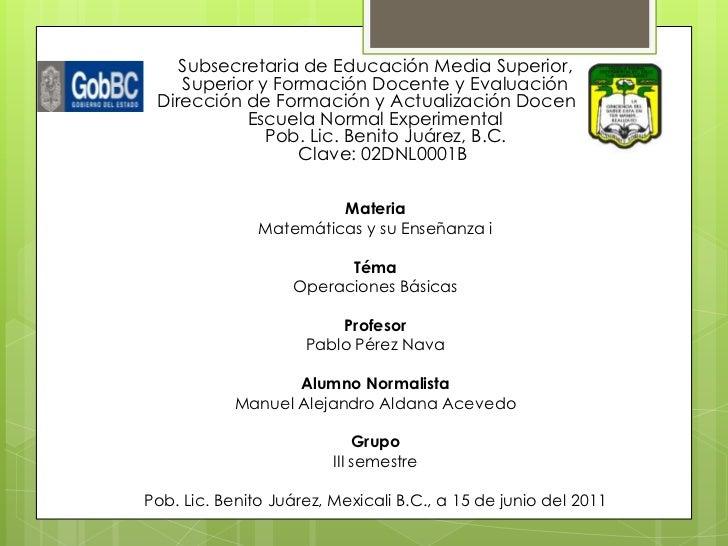 Subsecretaria de Educación Media Superior,    Superior y Formación Docente y Evaluación Dirección de Formación y Actualiza...