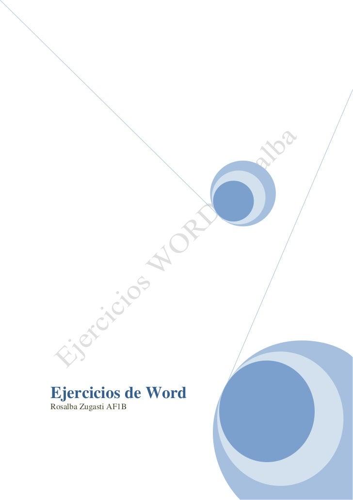 Ejercicios de WordRosalba Zugasti AF1B