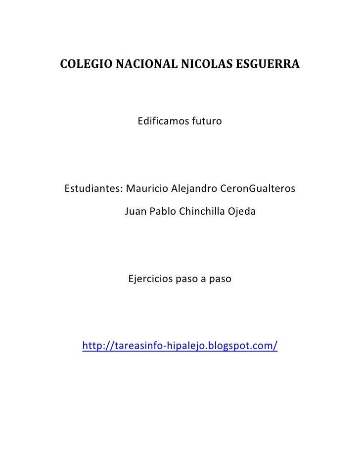 COLEGIO NACIONAL NICOLAS ESGUERRA              Edificamos futuroEstudiantes: Mauricio Alejandro CeronGualteros            ...