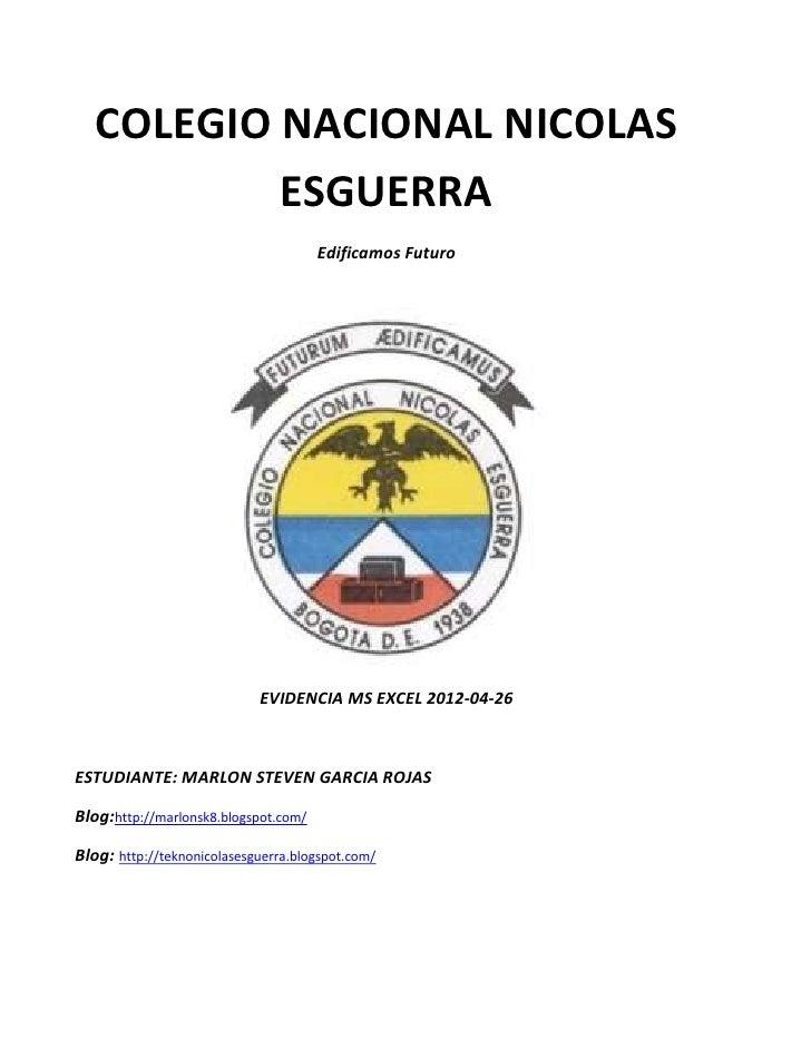 COLEGIO NACIONAL NICOLAS           ESGUERRA                                      Edificamos Futuro                        ...