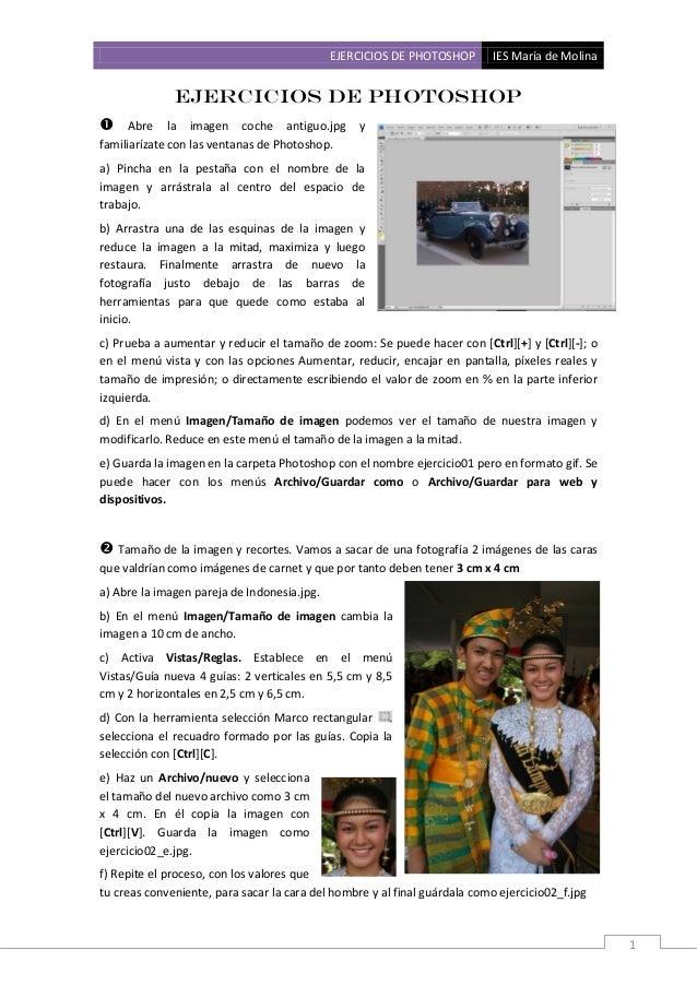 EJERCICIOS DE PHOTOSHOP IES María de Molina 1 Ejercicios de Photoshop  Abre la imagen coche antiguo.jpg y familiarízate c...