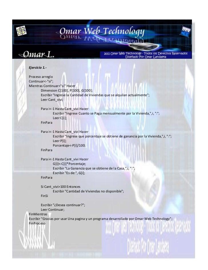 """Ejercicio 1.-Proceso arregloContinuar<-""""si"""";Mientras Continuar=""""si"""" Hacer       Dimension C[100], P[100], G[100];       Es..."""
