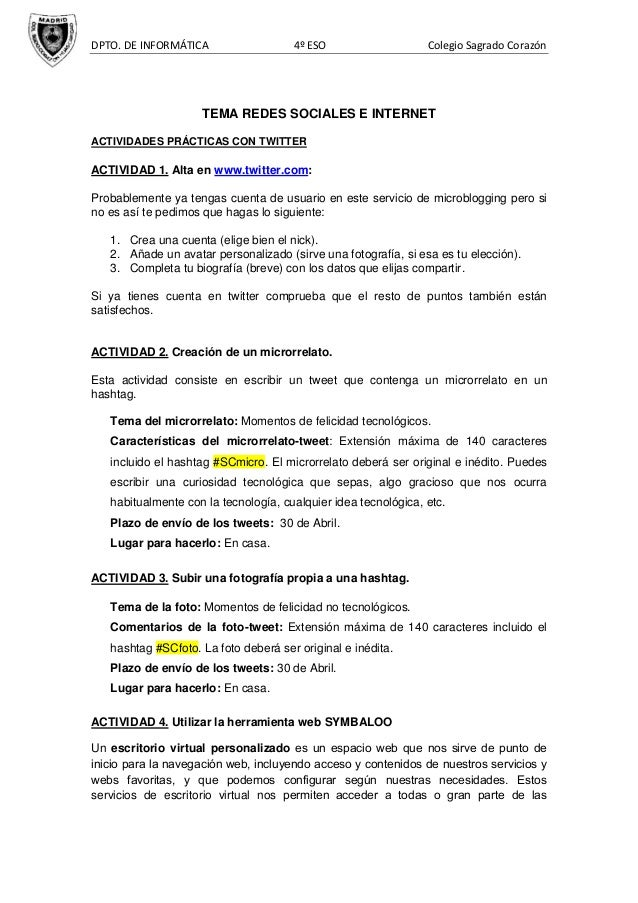 DPTO. DE INFORMÁTICA 4º ESO Colegio Sagrado CorazónTEMA REDES SOCIALES E INTERNETACTIVIDADES PRÁCTICAS CON TWITTERACTIVIDA...