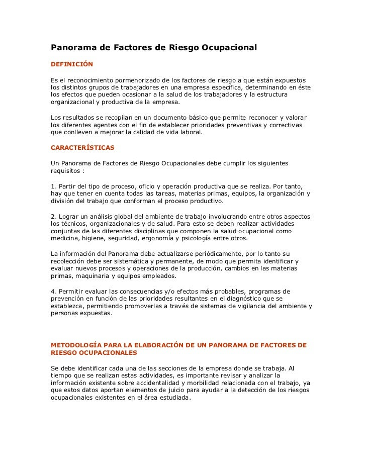 Panorama de Factores de Riesgo Ocupacional<br />DEFINICIÓN<br />Es el reconocimiento pormenorizado de los factores de ries...