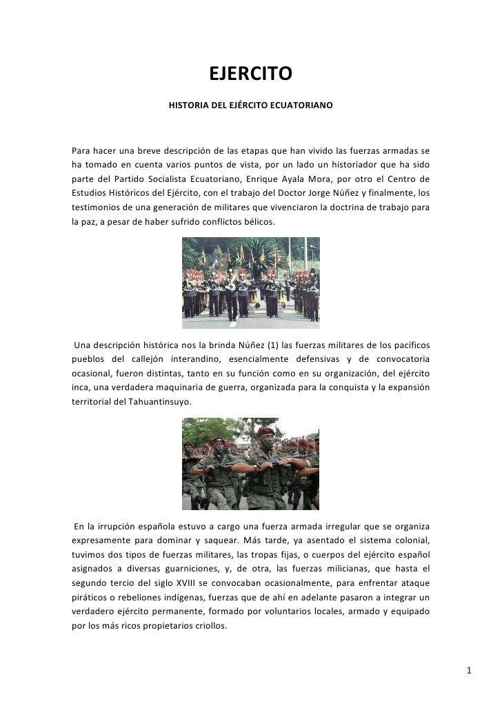 EJERCITO<br />HISTORIA DEL EJÉRCITO ECUATORIANO<br />Para hacer una breve descripción de las etapas que han vivido las fue...