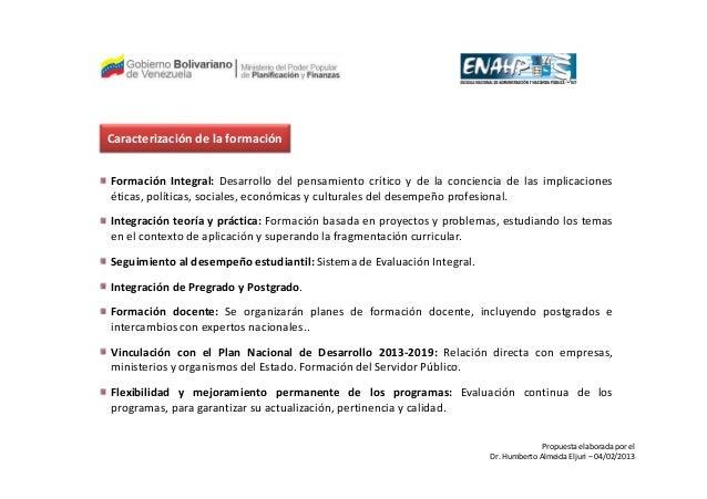 Caracterización de la formaciónFormación Integral: Desarrollo del pensamiento crítico y de la conciencia de las implicacio...