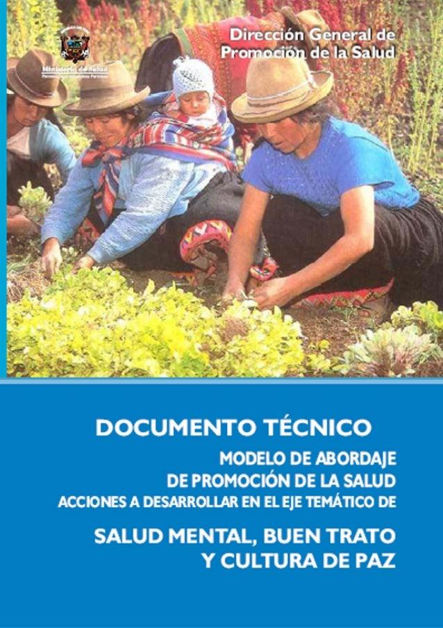 Documento Técnico Modelo de Abordaje de Promoción de la Salud en el Perú Acciones a desarrollar en el eje temático de Prom...