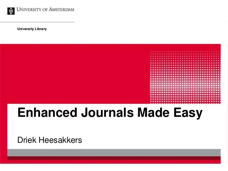 University LibraryEnhanced Journals Made EasyDriek Heesakkers