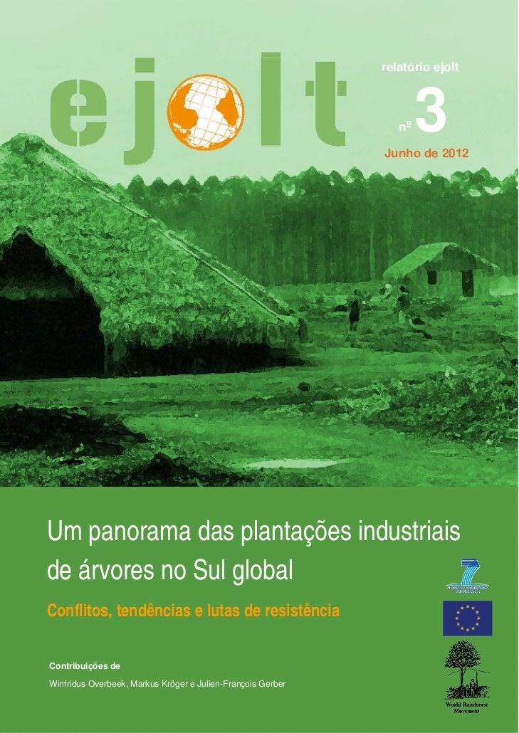 Um panorama das plantações industriais  de árvores no Sul global