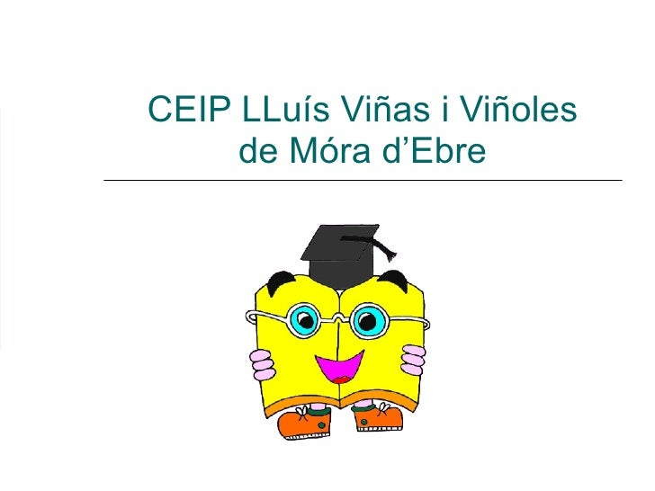 CEIP LLuís Viñas i Viñoles de Móra d'Ebre