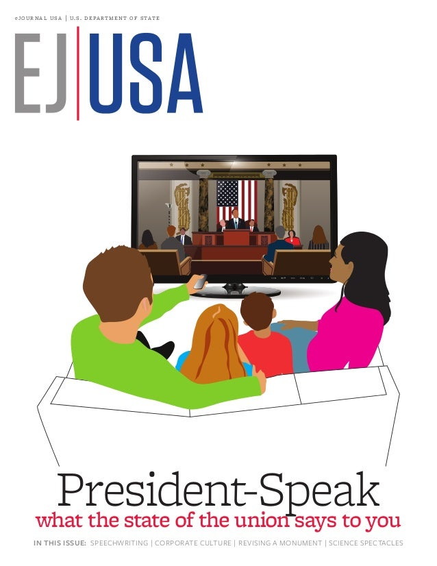 e jo u r n a l  u s a | u. s . de pa r t m e n t of s tat e  President-Speak what the state of the union says to you IN TH...