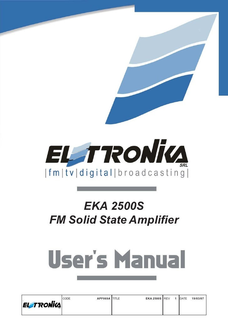 EKA 2500SFM Solid State Amplifier  CODE   APF069A TITLE   EKA 2500S REV   1   DATE   19/03/07