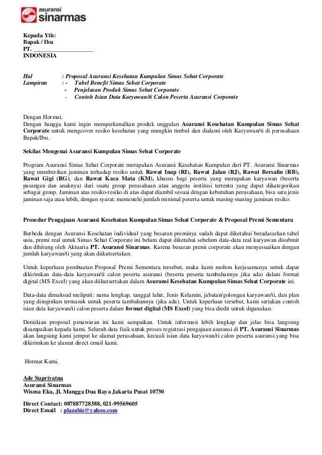 Kepada Yth:Bapak / IbuPT. ____________________INDONESIAHal             : Proposal Asuransi Kesehatan Kumpulan Simas Sehat ...