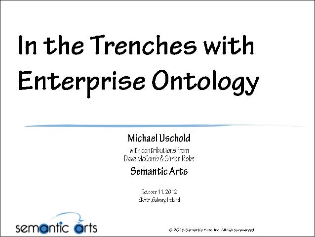 In the Trenches with Enterprise Ontology
