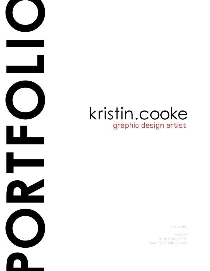 ORTFOLI           kristin.cooke              graphic design artist                                       INCLUDES:        ...