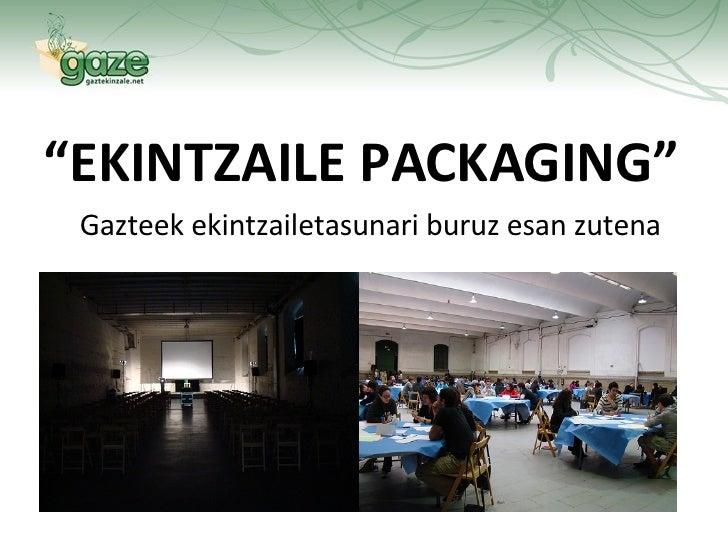 Ekintzaile packaging euskera