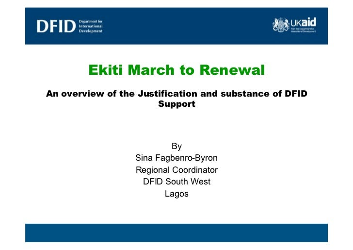 Ekiti March to RenewalAn overview of the Justification and substance of DFID                       Support                ...