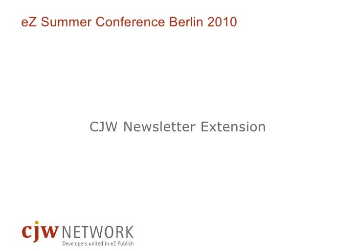 Ekkehard Dörre (CJW Network) - About e-mail marketing Using CJW Newsletter