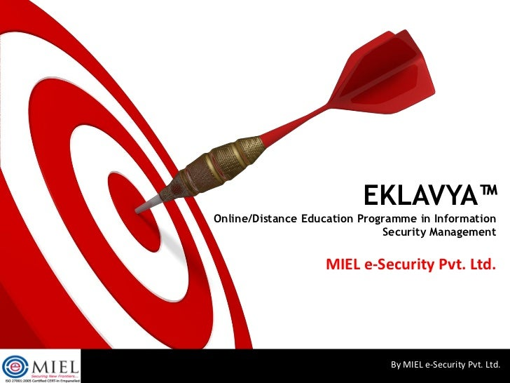 EKLAVYA™Online/Distance Education Programme in Information                              Security Management               ...
