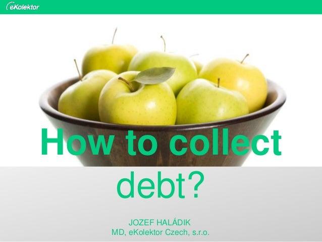 eKolektor: How to collect debt?