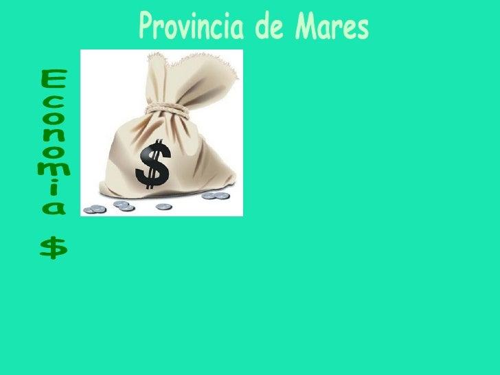Economia $ Provincia de Mares