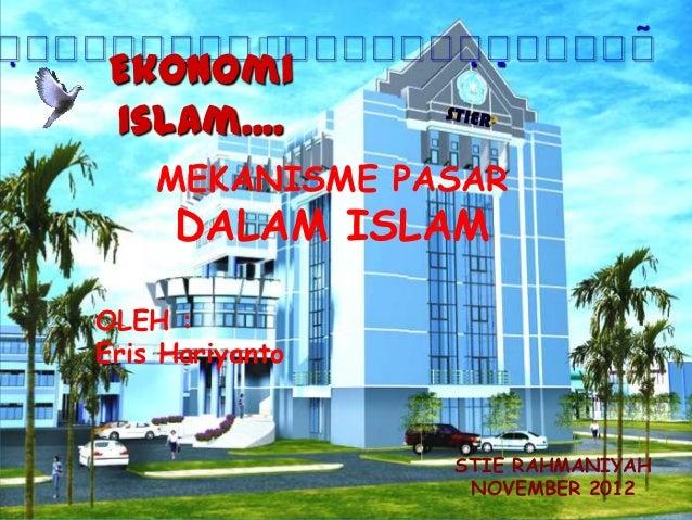                             Ekonomi     Islam....         MEKANISME PASAR          DALAM ...