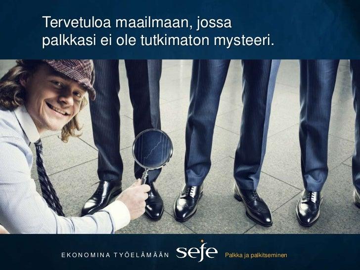 Ekonomien palkat, Jyväskylä 2012