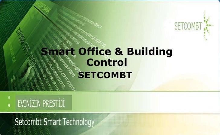 Smart Office & Building Control SETCOMBT