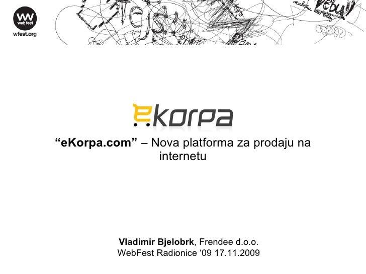 eKorpa.com – Nova platforma za prodaju na internetu