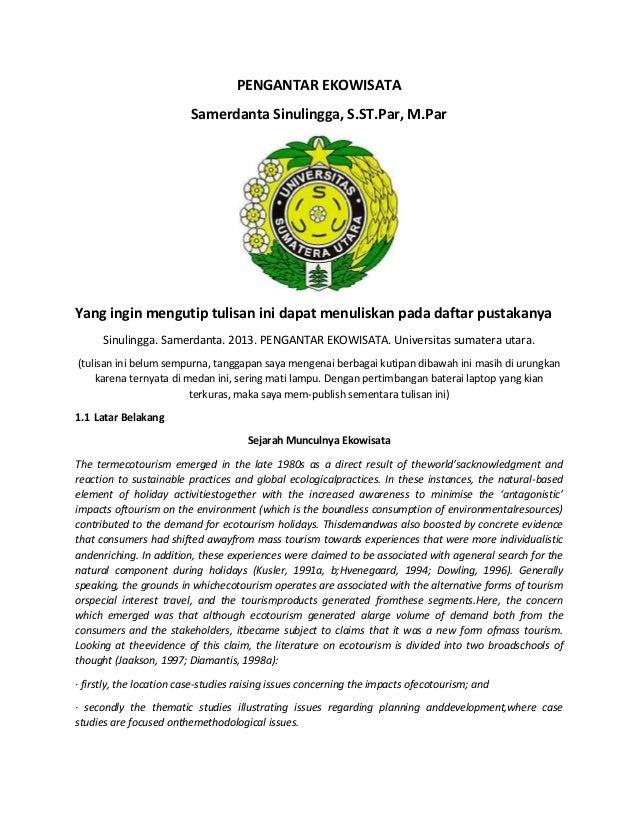 PENGANTAR EKOWISATA Samerdanta Sinulingga, S.ST.Par, M.Par  Yang ingin mengutip tulisan ini dapat menuliskan pada daftar p...