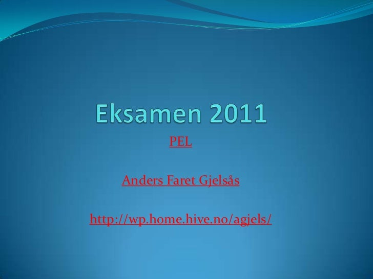 Eksamen PEL 2011 Anders