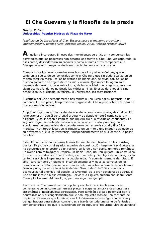El Che Guevara y la filosofía de la praxis Néstor Kohan Universidad Popular Madres de Plaza de Mayo [capítulo de De Ingeni...