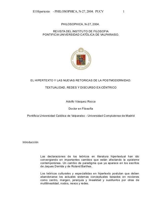 El Hipertexto - PHILOSOPHICA, N-27, 2004. PUCV  1  PHILOSOPHICA, N-27, 2004. REVISTA DEL INSTITUTO DE FILOSOFIA PONTIFICIA...