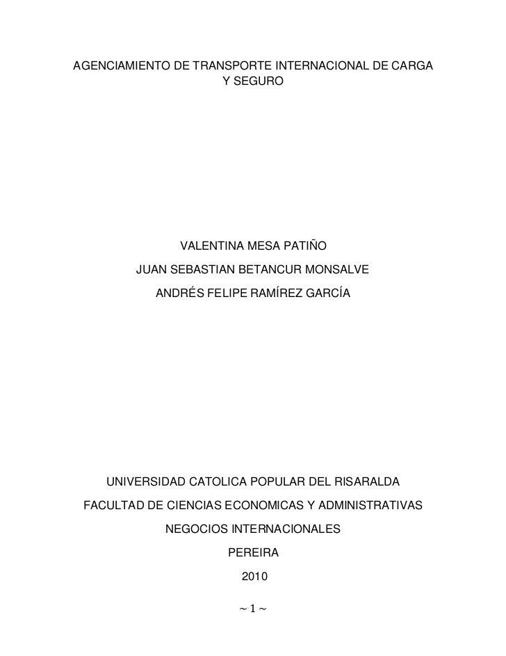 AGENCIAMIENTO DE TRANSPORTE INTERNACIONAL DE CARGA                     Y SEGURO              VALENTINA MESA PATIÑO        ...